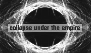 Collapse_Under_The_Empire02